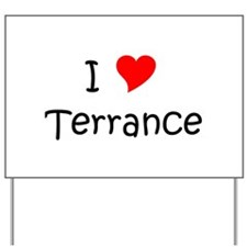 Terrance name Yard Sign