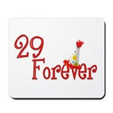 29 Forever Mousepad