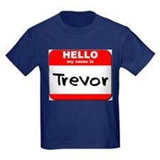 Hello my name is Trevor T