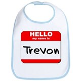 Hello my name is Trevon Bib