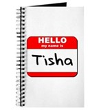 Hello my name is Tisha Journal