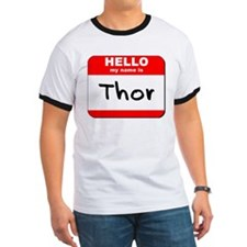 Hello my name is Thor T