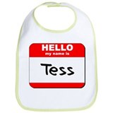 Hello my name is Tess Bib