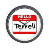 Hello my name is Terrell Wall Clock