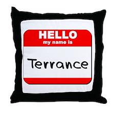 Hello my name is Terrance Throw Pillow