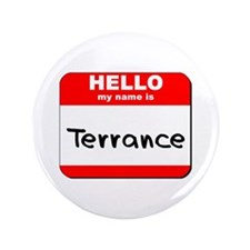 "Hello my name is Terrance 3.5"" Button"
