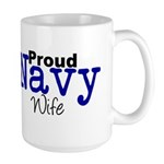 Proud Navy Wife Large Mug