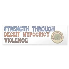 Strength Through Violence Bumper Sticker