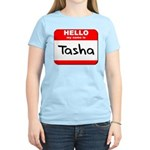 Hello my name is Tasha Women's Light T-Shirt