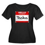 Hello my name is Tasha Women's Plus Size Scoop Nec