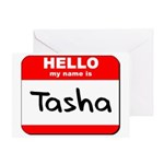 Hello my name is Tasha Greeting Card