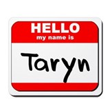 Hello my name is Taryn Mousepad