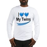 I Love My Twins Long Sleeve T-Shirt