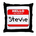Hello my name is Stevie Throw Pillow