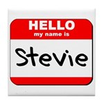 Hello my name is Stevie Tile Coaster