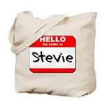 Hello my name is Stevie Tote Bag