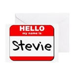 Hello my name is Stevie Greeting Card