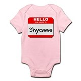 Hello my name is Shyanne Onesie