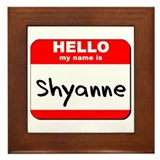 Hello my name is Shyanne Framed Tile