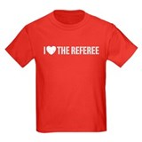 I Love The Referee T