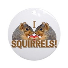 I Heart / Love Squirrels! Ornament (Round)