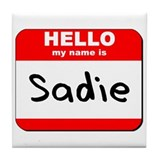Hello my name is Sadie Tile Coaster
