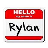 Hello my name is Rylan Mousepad