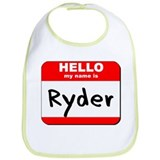Hello my name is Ryder Bib