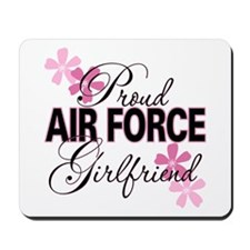 Proud Air Force Girlfriend Mousepad