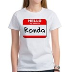 Hello my name is Ronda Women's T-Shirt