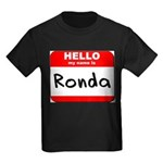 Hello my name is Ronda Kids Dark T-Shirt
