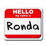 Hello my name is Ronda Mousepad