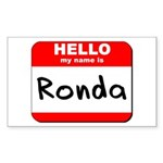 Hello my name is Ronda Rectangle Sticker