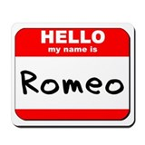 Hello my name is Romeo Mousepad