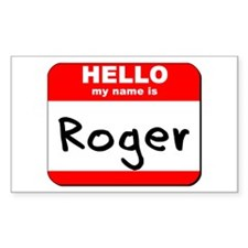 Hello my name is Roger Rectangle Decal