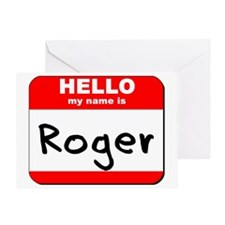 Hello my name is Roger Greeting Card