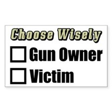 """Gun Owner Or Victim?"" Decal"