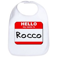 Hello my name is Rocco Bib