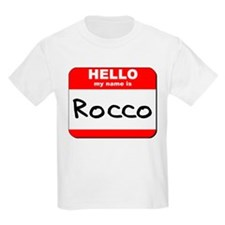 Hello my name is Rocco T-Shirt