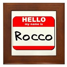 Hello my name is Rocco Framed Tile