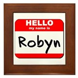 Hello my name is Robyn Framed Tile