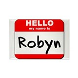 Hello my name is Robyn Rectangle Magnet