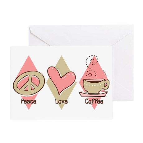 Peace Love Coffee Greeting Card