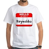 Hello my name is Reynaldo Shirt