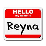 Hello my name is Reyna Mousepad