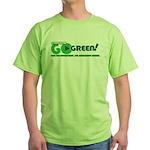 Go Green! Green T-Shirt