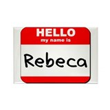 Hello my name is Rebeca Rectangle Magnet (10 pack)
