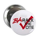 """BaRack the vote 2.25"""" Button"""