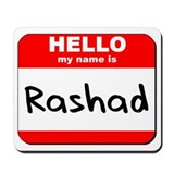 Hello my name is Rashad Mousepad