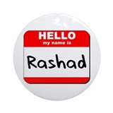 Hello my name is Rashad Ornament (Round)